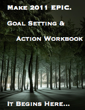 Goal Setting and Action Workbook 2011