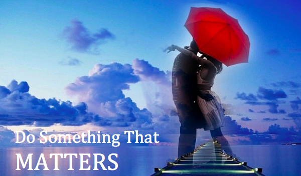 Do Something that Matters Reader Spotlight 6