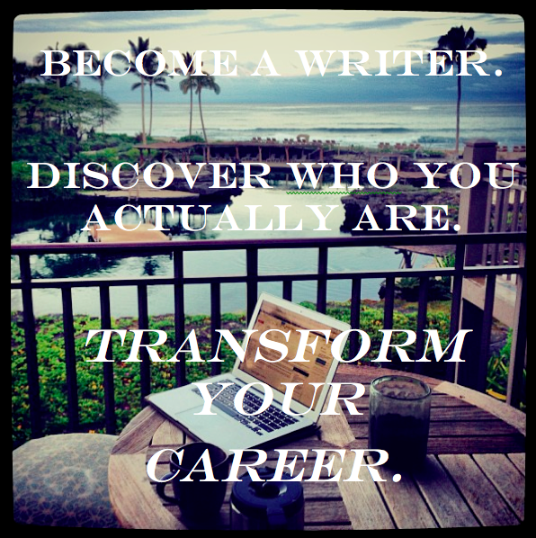 Become a writer and transform your career