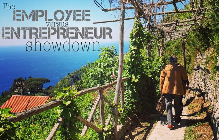 The employee vs entrepreneur showdown