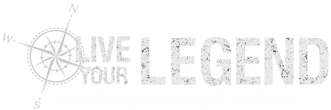 Live Your Legend | Change The World By Doing Work You Love