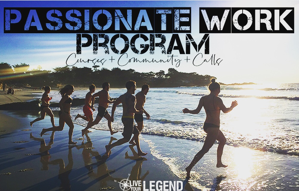 Passionate Work Program | Courses + Community + Calls